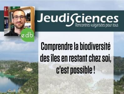 R. AGUILEE : Comprendre la biodiversité des îles en restant chez soi, c'est possible !